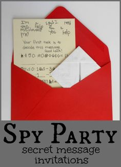 Spy Party Invitations - Love these secret message invites!