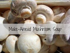Make-Ahead Mushroom Soup