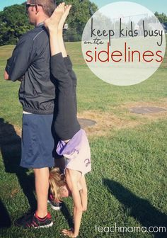creative ways to keep kids busy on sidelines: what to do with kids instead of handing them your cell phone | @Melissa Squires Squires Squires & Doug Toys