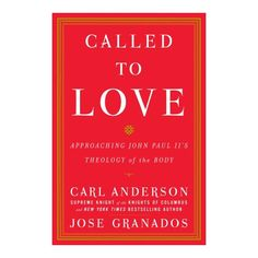 Called to Love - Approaching John Paul II's Theology of the Body (CD), $32.15 | The Catholic Company