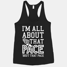 You Know I'm All About That Pace #allaboutthatbass #meghantrainor #running #trackandfield #runningshirt