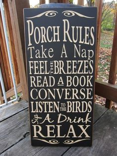 Porch rules.