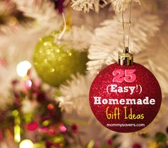 25 Days of Easy Homemade Gift Ideas - Frugal Holiday Gift Ideas Anyone Can Make