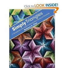 Received as Christmas present :)  Simply Triangles: 11 Deceptively Easy Quilts Featuring Stars,Daisies & Pinwheels: Barbara H. Cline: 9781607054214: Amazon.com: Books