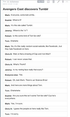 The Avengers cast discovers tumblr. I can totally see this happening... we're science bros!