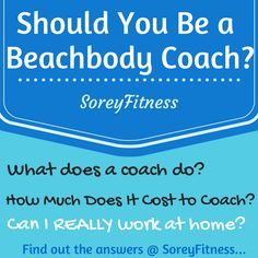 Awesome guide for anyone considering how to work from home that also loves fitness and working out - Details on becoming a Beachbody Coach without any pressure (perfect for college students or moms!) http://soreyfitness.com/nutrition/beachbody-coach/