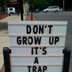 I Don't Want To Grow Up!