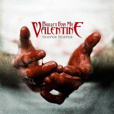Artist : Bullet For My Valentine album : Temper Temper