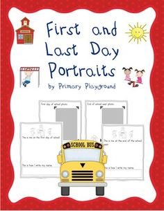 Pages to capture students' self-portraits, name-writing and photos from the beginning and end of the school year - FREEBIE!