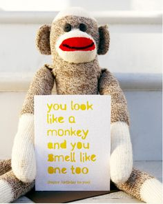 you look like a monkey