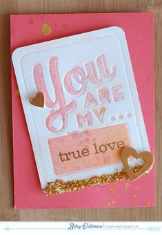 True Love Card by Betsy Veldman for Papertrey Ink (February 2014)