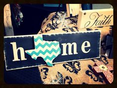 Chevron Home Sign on Etsy, $25.00.   Mississippi though.