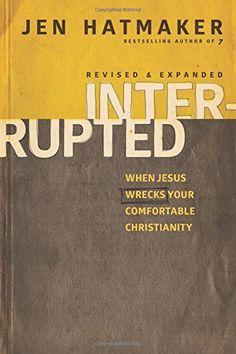 Book #40--Interrupted: When Jesus Wrecks Your Comfortable Christianity by Jennifer Hatmaker http://www.amazon.com/dp/1631463535/ref=cm_sw_r_pi_dp_1yaWtb0WPJAMPANH