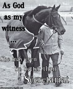 """Ruffian - """"As God as my witness, she may even be better than Secretariat"""""""