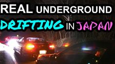 Real Underground Drifting in Japan (REAL INITIAL D) ザジェットコースター thejetc...