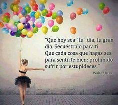 Prohibido sufrir por estupideces #vida #palabras #frases #español