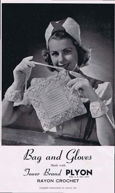 ($1.00) Crochet a pair of gloves and a matching bag in crochet cotton. This vintage crochet pattern from 1941 published by Rayon crochet is a beautiful pattern for today