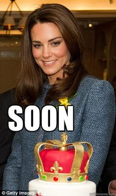 SOON Kate Middleton Meme