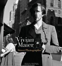Vivian Maier was a nanny and housekeeper working in Chicago in the 1950s, ...
