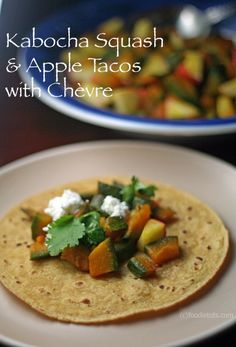 Kabocha Squash Apple Tacos with Chevre by FoodieTots #vegetarian #familydinner #meatlessmonday