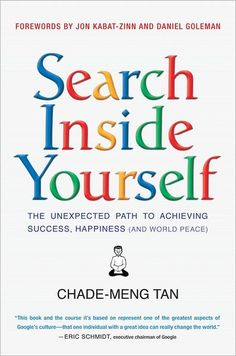 Enhancing mindfulness and emotional intelligence in life and work, Search Inside Yourself.