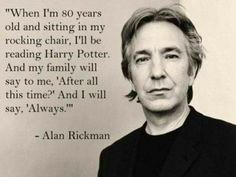 harri potter, this man, severus snape, alan rickman, rocking chairs, book, thought, harry potter, quot