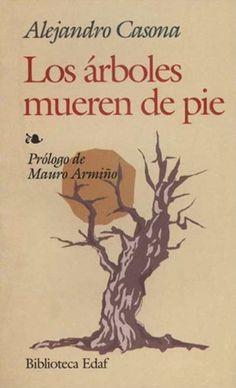 Los árboles mueren de pie. Casona, Alejandro.