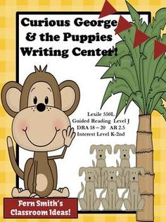 Curious George and the Puppies Writing Center for Common Core Over 145 Pages! #Teacher #Writing www.FernSmithsClassroomIdeas.com