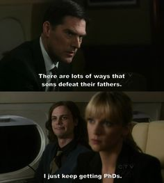 Another favorite quote from Dr. Spencer Reid
