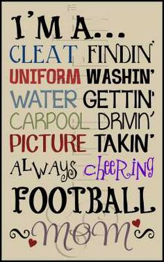 football mom.... but right now I'm a soccer, baseball, softball, blast ball mom!
