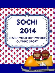 This free product is great to support any olympic activities you are doing in your classroom.  Students will create their own winter olympic sport and be asked to create the rules, guidelines and more!