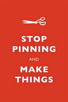 Stop pinning and make things