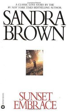 Bestseller Books Online Sunset Embrace (Coleman Family Saga) Sandra Brown $6.99  - http://www.ebooknetworking.net/books_detail-0446356859.html