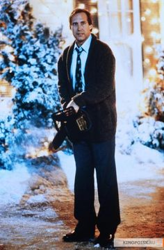 "Chevy Chase ( National Lampoon's Christmas Vacation )  ""We needed a tree!"""
