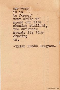 Typewriter Series #303by Tyler Knott Gregson