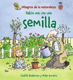 """""""Habia una vez una semilla""""  Los 12 libros más recomendados sobre medio ambiente para niños"""