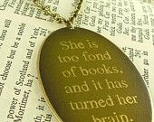 Louisa May Alcott quote - Great for a T-shirt charm, louisa may alcott, books, pendants, daughters, brass, necklaces, reading lists, literary quotes