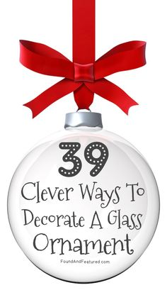 Lots of fun ways to make your own ornaments! gift, glasses, crafti, fun, clever, glass ornaments, diy, decor glass, christma
