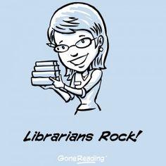 """Librarians Rock!"""