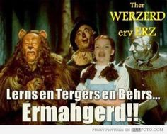 I can't stop laughing at this!! bear, lion, tiger, funni, ermahgerd, pajama, wizard of oz, laughter, meme