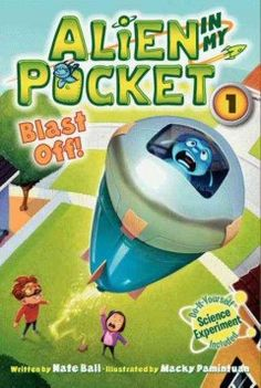 alien in my pocket, pocket books, balls, nate ball, blast, chapter book, pockets, juvenil book, cslp 2014
