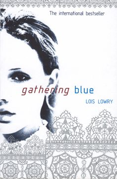 gathering blue lois lowery Gathering blue takes up  as the only notable religious observance is depicted at the community's yearly gathering at  an interview with lois lowry is .