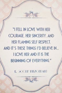 Always loved this quote from The Great Gatsby