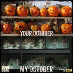 Your  October  my October the walking dead Halloween