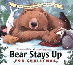 Bear Stays Up for Christmas by Karma Wilson and  Jane Chapman #Books #Kids #Christmas