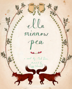 minnow pea, fox, ella minnow, letter, lizzi stewart, picture books, peas, illustr, book cover