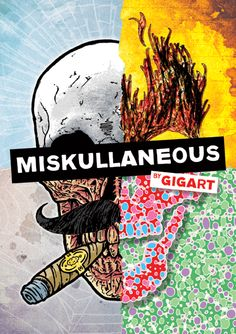 Miskullaneous is a new #Book by Gregg Gordon / GIGART. It is an illustrated collection of completely random #Skulls.  Will be available at www.gigart.com