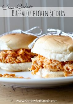 Buffalo chicken sliders- one of the easiest meals you'll ever make!  Ingredients:    ■4-6 frozen boneless, skinless chicken breasts  ■1 (12 ounce) bottle Frank's Wings Buffalo Sauce  ■1 packet Ranch Dip Mix