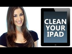 Clean an iPad (or tablet): Electronics Cleaning Essentials