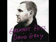 You're The World To Me - David Gray (+playlist)